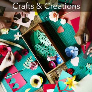 Crafts & Creations